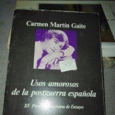 Libros de segunda mano: USOS AMOROSOS EN LA POSTGUERRA ESPAÑOLA DE CARMEN MARTIN GAITE (ANAGRAMA) 1987.. Lote 193410100