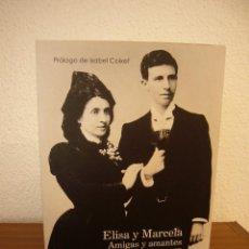 Libros de segunda mano: ELISA Y MARCELA. AMIGAS Y AMANTES. PROL. ISABEL COIXET (MORATA, 2019) NARCISO DE GABRIEL. Lote 193434201