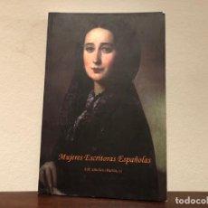 Libros de segunda mano: MUJERES ESCRITORAS ESPAÑOLAS. DEL SIGLO IV A 1920. RECOPILACIÓN A CARGO DE F.M. SÁNCHEZ MARTÍN . . Lote 193446060