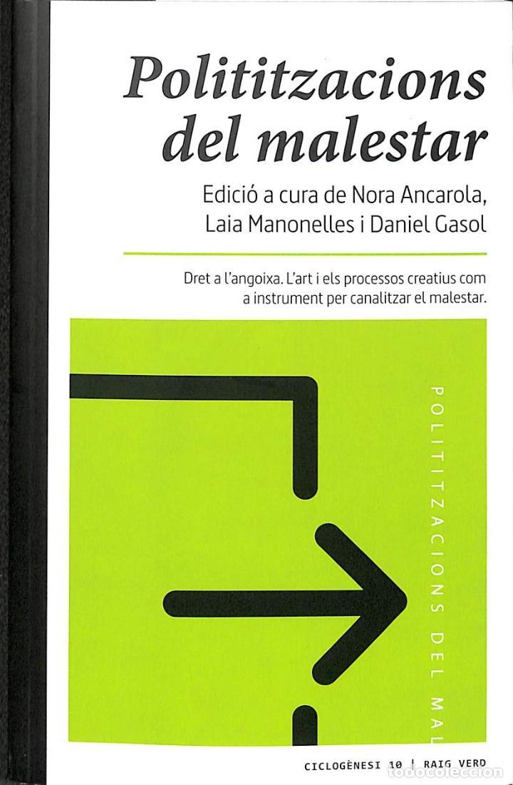 POLITITZACIONS DEL MALESTAR (CATALÁN) (Libros de Segunda Mano (posteriores a 1936) - Literatura - Ensayo)