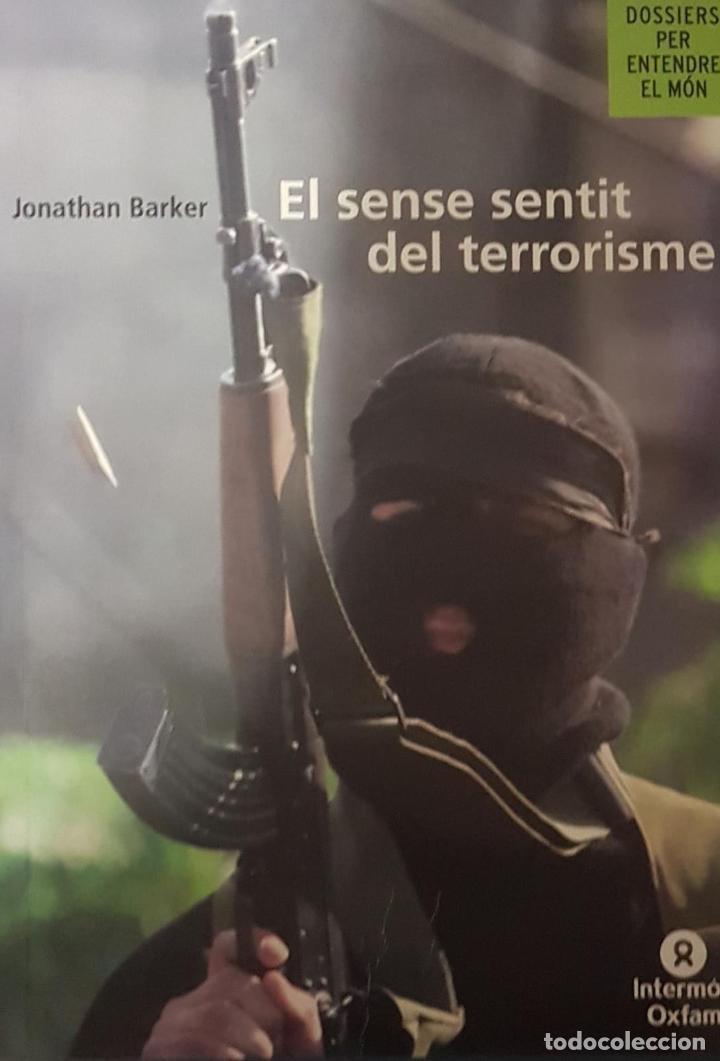 EL SINSENTIDO DEL TERRORISMO (CATALÁN) (Libros de Segunda Mano (posteriores a 1936) - Literatura - Ensayo)