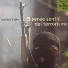 Libros de segunda mano: EL SINSENTIDO DEL TERRORISMO (CATALÁN). Lote 194232905
