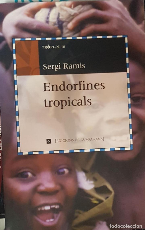 ENDORFINES TROPICALS (CATALÁN) (Libros de Segunda Mano (posteriores a 1936) - Literatura - Ensayo)