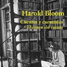 Libros de segunda mano: CUENTOS Y CUENTISTAS. - BLOOM, HAROLD.. Lote 194324770