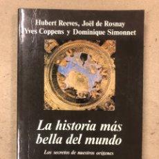 Libros de segunda mano: LA HISTORIA MÁS BELLA DEL MUNDO. VV.AA. EDITORIAL ANAGRAMA 1998.. Lote 194344608