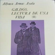Libros de segunda mano: GALDÓS, LECTURA DE UNA VIDA (II) ALFONSO ARMAS AYALA - TENERIFE 1995, COMO NUEVO - CANARIAS. Lote 194354545
