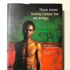 Libros de segunda mano: SONNY LISTON FUE MI AMIGO THOM JONES. Lote 194519771