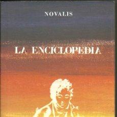 Libros de segunda mano: NOVALIS -- LA ENCICLOPEDIA. Lote 194525742