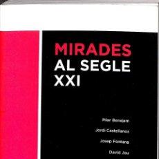 Libros de segunda mano: MIRADES AL SEGLE XXI (CATALÁN). Lote 194586886