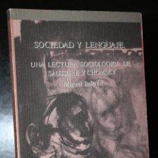 Libros de segunda mano: SOCIEDAD Y LENGUAJE. UNA LECTURA SOCIOLÓGICA DE SAUSSURE Y CHOMSKY.. Lote 194619470