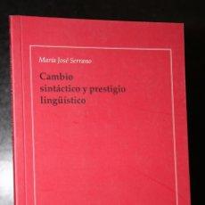Libros de segunda mano: CAMBIO SINTÁCTICO Y PRESTIGIO LINGÜÍSTICO.. Lote 194620561