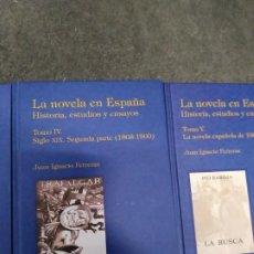Libros de segunda mano: LA NOVELA EN ESPAÑA. HISTORIA, ESTUDIOS Y ENSAYOS TOMO IV. SIGLO XIX. SEGUNDA PARTE (1868-1900). Lote 194665801