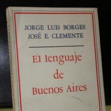Libros de segunda mano: EL LENGUAJE DE BUENOS AIRES.. Lote 194779532