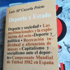 Libros de segunda mano: DEPORTE Y ESTADO LUÍS M CAZORLA PRIETO POLITEIA LABOR 1979. Lote 194783938