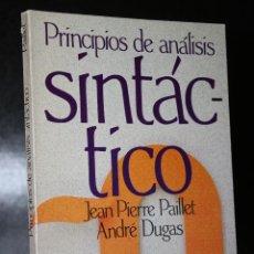 Libros de segunda mano: PRINCIPIOS DE ANÁLISIS SINTÁCTICO.. Lote 194882785
