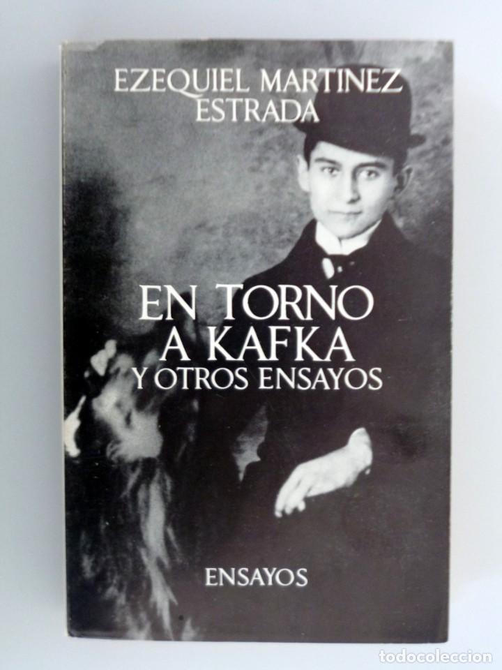 EZEQUIEL MARTÍNEZ ESTRADA // EN TORNO A KAFKA Y OTROS ENSAYOS // 1967 // SEIX-BARRAL (Libros de Segunda Mano (posteriores a 1936) - Literatura - Ensayo)