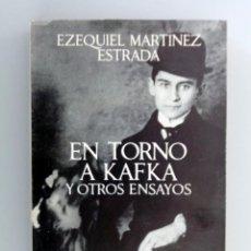 Libros de segunda mano: EZEQUIEL MARTÍNEZ ESTRADA // EN TORNO A KAFKA Y OTROS ENSAYOS // 1967 // SEIX-BARRAL. Lote 194883896