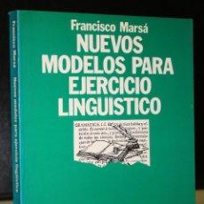 Libros de segunda mano: NUEVOS MODELOS PARA EJERCICIO LINGÜÍSTICO.. Lote 194884541