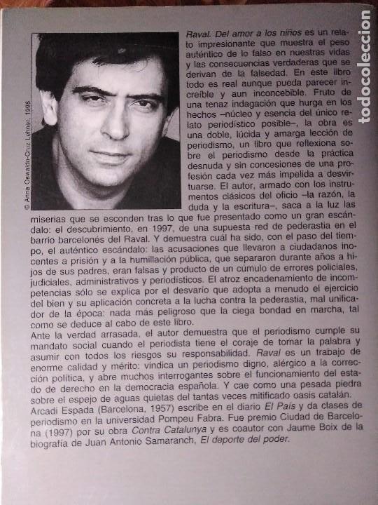 Libros de segunda mano: ARCADI ESPADA RAVAL DEL AMOR A LOS NIÑOS - Foto 2 - 194893658