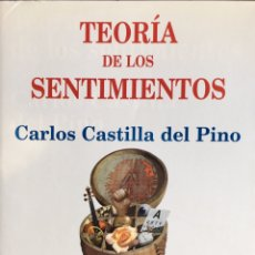 Libros de segunda mano: TEORÍA DE LOS SENTIMIENTOS. CARLOS CASTILLA DEL PINO. Lote 194903320