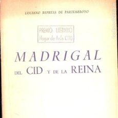 Libros de segunda mano: L. REPRESA DE PARTEARROYO : MADRIGAL DEL CID Y DE LA REINA (CSIC, ÁVILA, 1968). Lote 194934911
