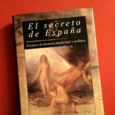 Libros de segunda mano: EL SECRETO DE ESPAÑA - JUAN MARICHAL, SANTILLANA TAURUS, 1995 1A ED.. Lote 194940777