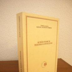Libros de segunda mano: AUSIÀS MARCH: TEXTOS I CONTEXTOS. ED. DE RAFAEL ALEMANY (PAM, 1997) MOLT BON ESTAT. Lote 194949990