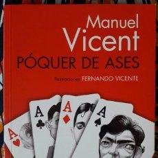 Libros de segunda mano: MANUEL VICENT . PÓQUER DE ASES. Lote 194962315