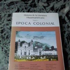 Libros de segunda mano: HISTORIA DE LA LITERATURA HISPANOAMERICANA 1 ÉPOCA COLONIAL. CATEDRA.. Lote 194962320