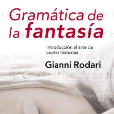 Libros de segunda mano: GRAMÁTICA DE LA FANTASÍA. - RODARI, GIANNI.. Lote 194994577