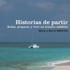 Libros de segunda mano: HISTORIAS DE PARTIR. Lote 195044783