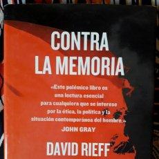 Libros de segunda mano: DAVID RIEFF . CONTRA LA MEMORIA. Lote 195060946
