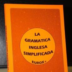 Libros de segunda mano: LA GRAMÁTICA INGLESA SIMPLIFICADA.. Lote 195081306