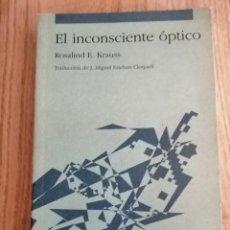 Libros de segunda mano: EL INCONSCIENTE ÓPTICO. ROSALIND E. KRAUSS.. Lote 195094705