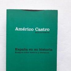 Libros de segunda mano: OBRA REUNIDA AMERICO CASTRO VOL. 3. ESPAÑA EN SU HISTORIA. ENSAYOS SOBRE HISTORIA Y LITERATURA(SPAIN. Lote 195097105