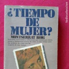 Libros de segunda mano: ¿TIEMPO DE MUJER?-MONTSERRAT ROIG.. Lote 195098871