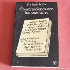 Libros de segunda mano: CONVERSACIONES CON ESCRITORES - KEROUAC - DOS PASSOS - NABOKOV - BORGES - STEINBECK . Lote 195099811