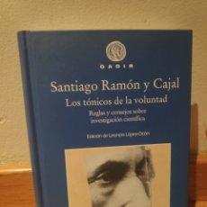 Libros de segunda mano: SANTIAGO RAMÓN Y CAJAL LOS TÓNICOS DE LA VOLUNTAD. Lote 195150102
