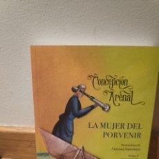Libros de segunda mano: CONCEPCIÓN ARENAL LA MUJER DEL PORVENIR. Lote 195150121
