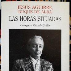 Libros de segunda mano: JESÚS AGUIRRE . LA HORAS SITUADAS . TURNER. Lote 195159088