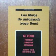 Libros de segunda mano: LOS LIBROS DE AUTOAYUDA VAYA TIMO, EPARQUIO DELGADO, LAETOLI, 2014. Lote 195179690
