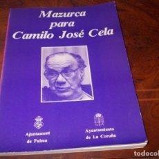 Libros de segunda mano: MAZURCA PARA CAMILO JOSÉ CELA (EN CONMEMORACIÓN DE SU 70 CUMPLEAÑOS). 1.986. Lote 195230653
