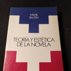 Libros de segunda mano: TEORÍA Y ESTÉTICA DE LA NOVELA. MIJAIL BAJTIN. Lote 195243310