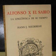 Libros de segunda mano: ALFONSO X EL SABIO Y LA LINGÜÍSTICA DE SU TIEMPO.. Lote 195451537