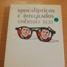 Libros de segunda mano: APOCALÍPTICOS E INTEGRADOS (UMBERTO ECO). Lote 195903840