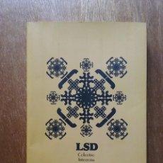 Libros de segunda mano: LSD COLECTIVO INTERZONA, AMARGORD EDICIONES, 2006. Lote 196275471