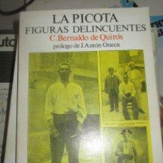 Libros de segunda mano: LA PICOTA. FIGURAS DELINCUENTES. - C. BERNALDO DE QUIRÓS. 1975. Lote 264289124