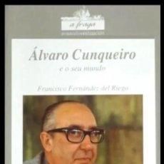 Libros de segunda mano: ALVARO CUNQUEIRO E O SEU MUNDO. FRANCISCO FERNANDEZ DEL RIEGO. GALICIA.. Lote 196503508