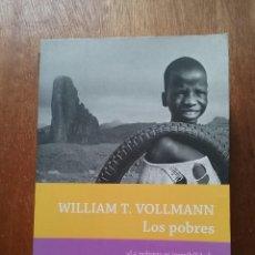 Livres d'occasion: LOS POBRES, WILLIAM T VOLLMANN, DEBATE, 2011. Lote 197093975