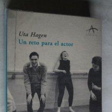 Libros de segunda mano: UN RETO PARA EL ACTOR. UTA HAGEN. Lote 197810253